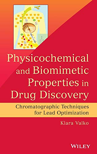 9781118152126: Physicochemical and Biomimetic Properties in Drug Discovery: Chromatographic Techniques for Lead Optimization