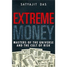 9781118153697: Extreme Money: The Masters Of The Universe And The Cult Of Risk(Chinese Edition)