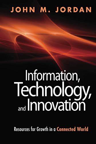 9781118155783: Information, Technology, and Innovation: Resources for Growth in a Connected World