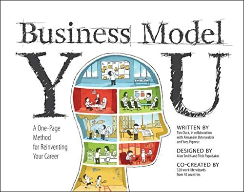 9781118156315: Business Model You: A One-Page Method For Reinventing Your Career