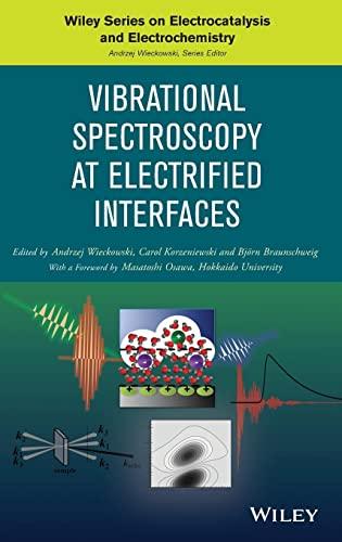 9781118157176: Vibrational Spectroscopy at Electrified Interfaces