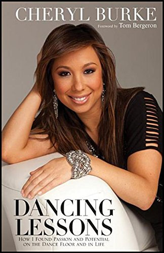 9781118158067: Dancing Lessons: How I Found Passion and Potential on the Dance Floor and in Life