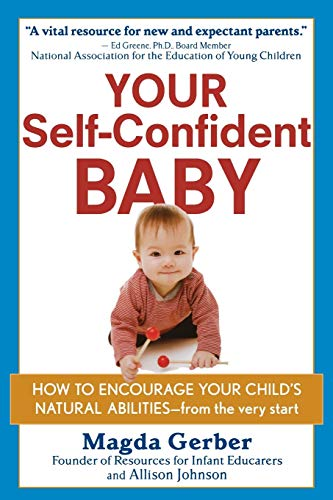 9781118158791: Your Self-Confident Baby: How to Encourage Your Child's Natural Abilities -- From the Very Start