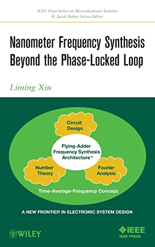 9781118162637: Nanometer Frequency Synthesis Beyond the Phase-Locked Loop