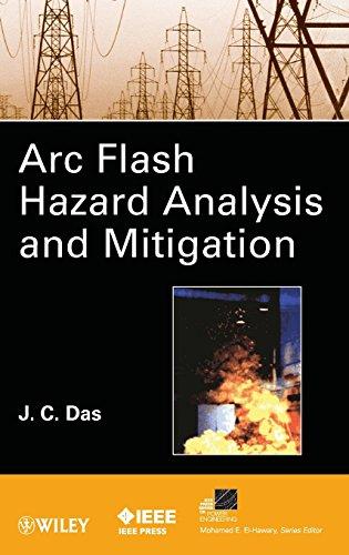 9781118163818: ARC Flash Hazard Analysis and Mitigation (IEEE Press Series on Power Engineering)