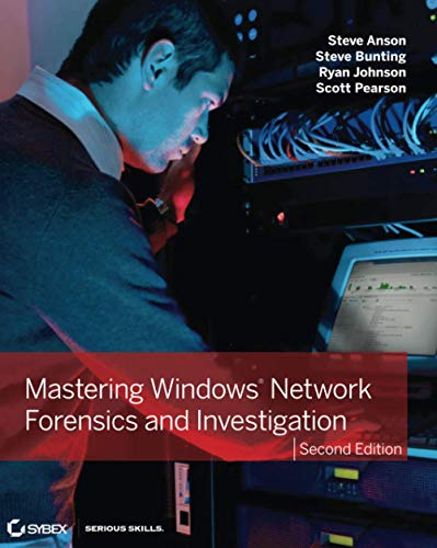 9781118163825: Mastering Windows Network Forensics and Investigation