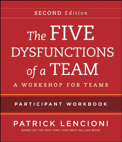 9781118167908: The Five Dysfunctions of a Team Participant Workbook: A Workshop for Teams