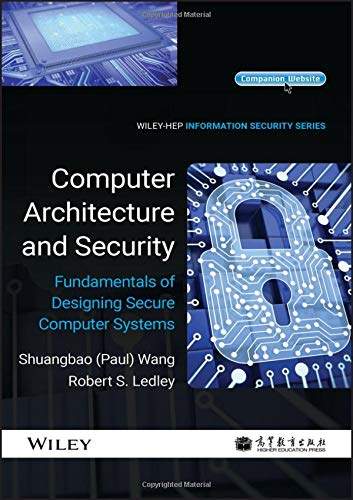 9781118168813: Computer Architecture and Security: Fundamentals of Designing Secure Computer Systems