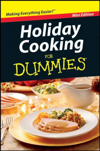 Holiday Cooking for Dummies: John Wiley &