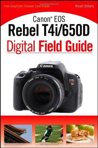 9781118169131: Canon EOS Rebel T4i/650D Digital Field Guide