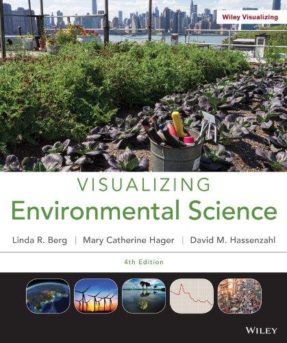 Visualizing Environmental Science: Berg, Linda R.;