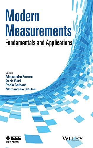9781118171318: Modern Measurements: Fundamentals and Applications