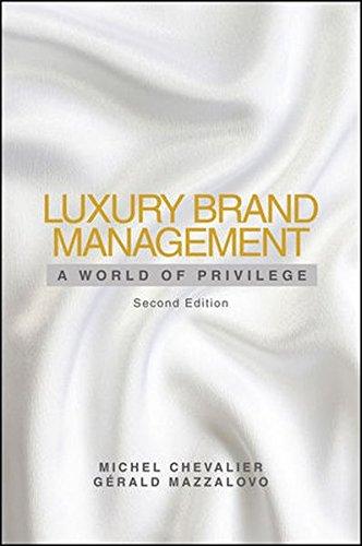 9781118171769: Luxury Brand Management, Second Edition: A World of Privilege