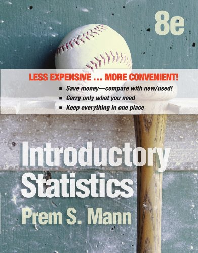 Introductory Statistics, Binder Ready Version: Mann, Prem S.