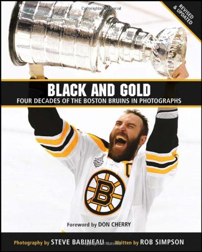 Black and Gold: Four Decades of the Boston Bruins in Photographs: Steve Babineau