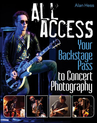 9781118172902: All Access: Your Backstage Pass to Concert Photography