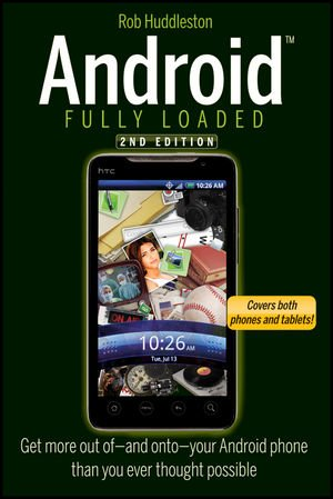 9781118173022: Android Fully Loaded