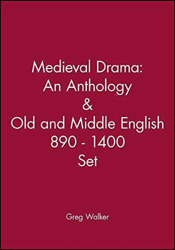 Medieval Drama: An Anthology & Old and Middle English 890 - 1400 Set (9781118173664) by Walker, Greg