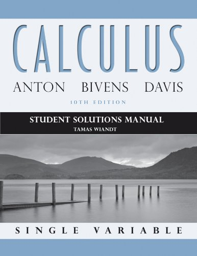 9781118173824: Calculus Student Solutions Manual: Single Variable
