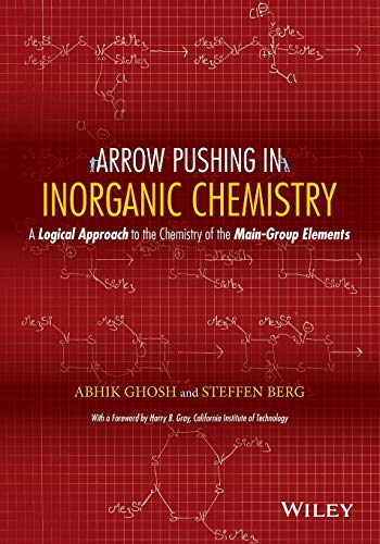 9781118173985: Arrow Pushing in Inorganic Chemistry: A Logical Approach to the Chemistry of the Main Group Elements