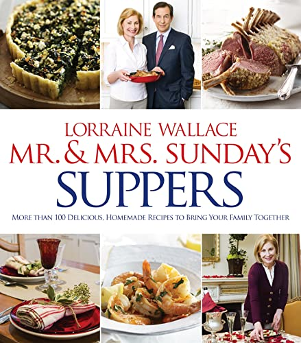Mr. and Mrs. Sunday's Suppers: More than: Wallace, Lorraine