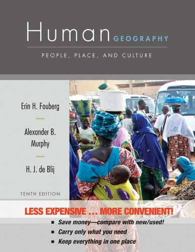 Human Geography: People, Place, and Culture: Fouberg, Erin H.,