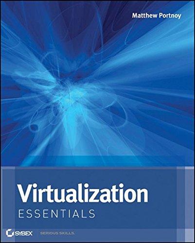Virtualization Essentials: Portnoy, Matthew