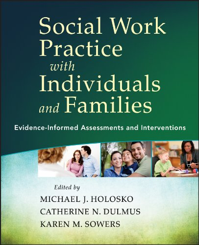 9781118176979: Social Work Practice with Individuals and Families: Evidence-Informed Assessments and Interventions