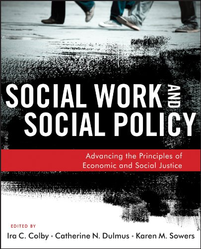 9781118176993: Social Work and Social Policy: Advancing the Principles of Economic and Social Justice