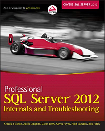 9781118177655: Professional SQL Server 2012 Internals and Troubleshooting