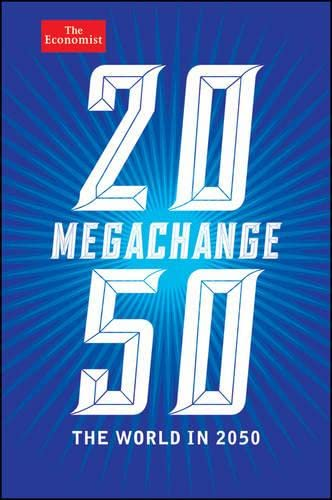 9781118180440: Megachange: The World in 2050