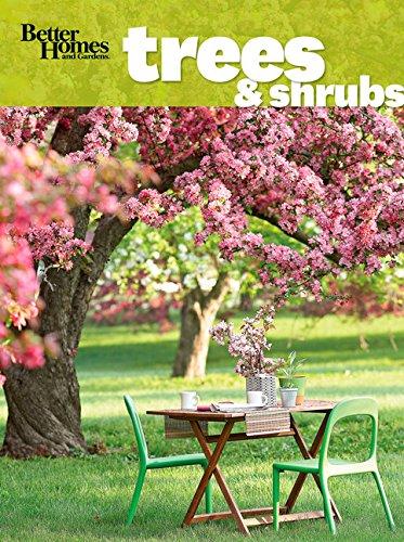 9781118182376: Better Homes and Gardens Trees & Shrubs (Better Homes and Gardens Gardening)
