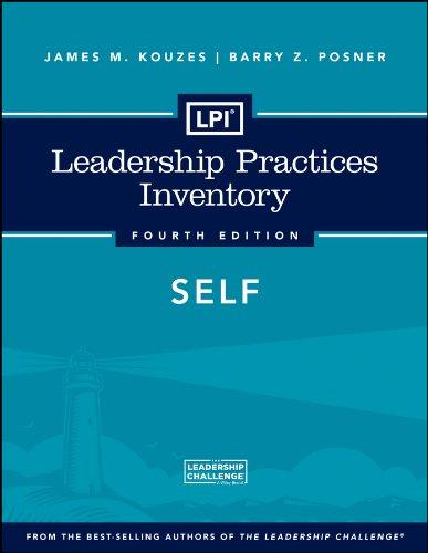 LPI: Leadership Practices Inventory Self: James M. Kouzes;