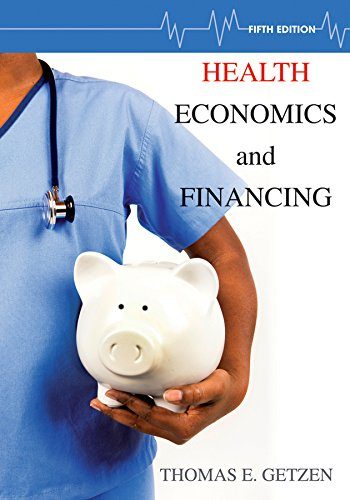 9781118184905: Health Economics and Financing 5E