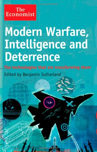 9781118185377: Modern Warfare, Intelligence and Deterrence: The Technologies That Are Transforming Them