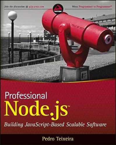 9781118185469: Professional Node.js: Building Javascript-Based Scalable Software