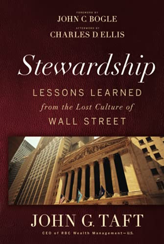 The Stewardship: Lessons Learned from the Lost Culture of Wall Street