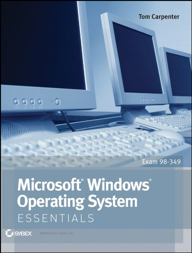9781118195529: Microsoft Windows Operating System Essentials: Exam 98-349 (Essentials (John Wiley))