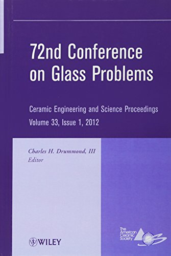 72nd Conference on Glass Problems: Charles H. Drummond III