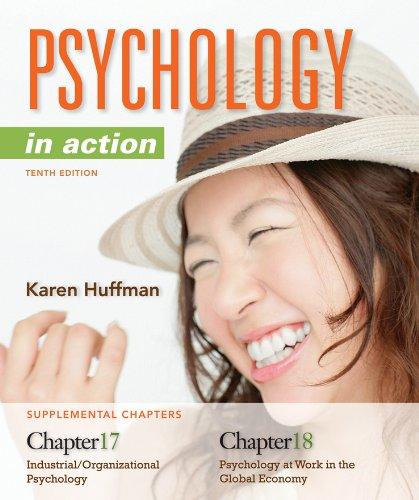 Chapters 17 & 18 Psychology in Action: Karen Huffman