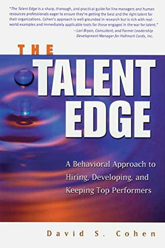 9781118206782: The Talent Edge: A Behavioral Approach to Hiring, Developing, and Keeping Top Performers