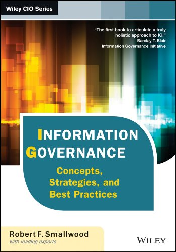 9781118218303: Information Governance: Concepts, Strategies, and Best Practices (Wiley CIO)