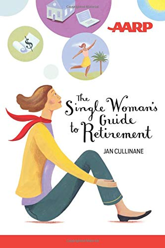 9781118229507: The Single Woman's Guide to Retirement