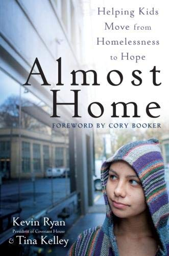 9781118230473: Almost Home: Helping Kids Move from Homelessness to Hope