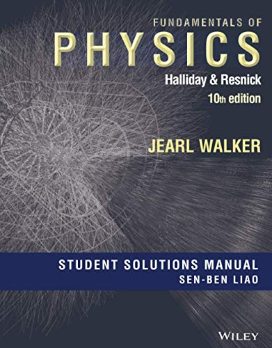 Student Solutions Manual for Fundamentals of Physics,: Halliday, David,Resnick, Robert,Walker,