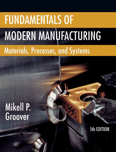 9781118231463: Fundamentals of Modern Manufacturing: Materials, Processes, and Systems