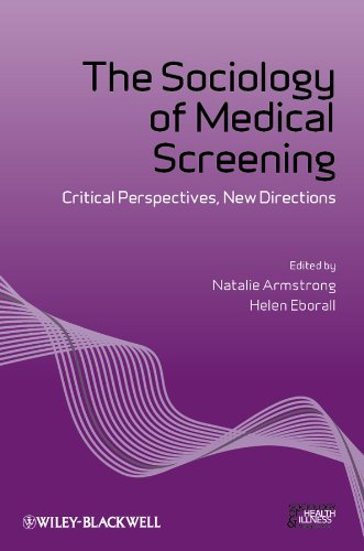 9781118231784: The Sociology of Medical Screening: Critical Perspectives, New Directions (Sociology of Health and Illness Monographs)