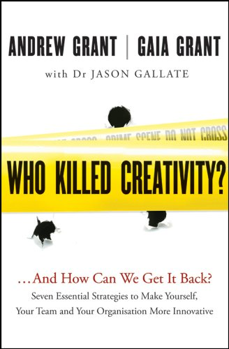 9781118232521: Who Killed Creativity?: ...And How Do We Get It Back?