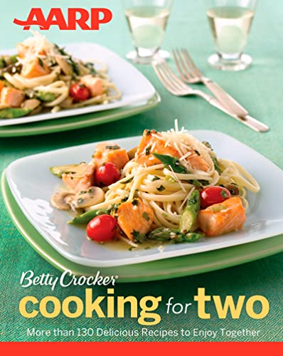 9781118235973: AARP/Betty Crocker Cooking for Two