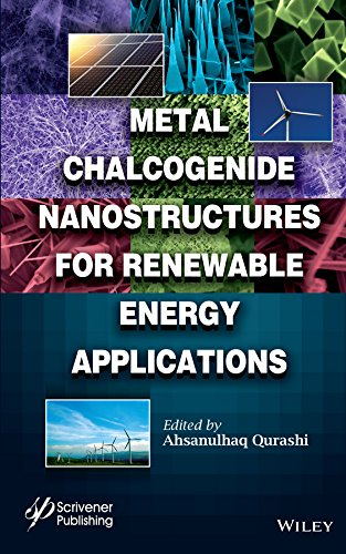9781118237915: Metal Chalcogenide Nanostructures for Renewable Energy Applications